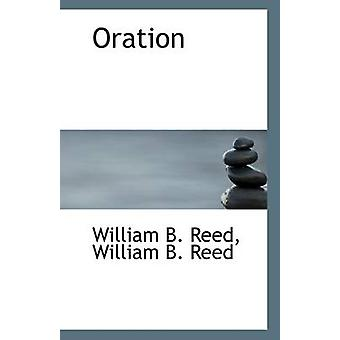 Oration by William B Reed - 9781115982535 Book