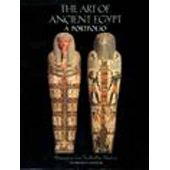 The Art of Ancient Egypt - A Portfolio - Masterpieces from the Brookly