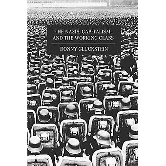 The Nazis - Capitalism and the Working Class by Donny Gluckstein - 97