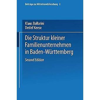 Die Struktur Kleiner Familienunternehmen in BadenWurttemberg de Ballarini et Klaus