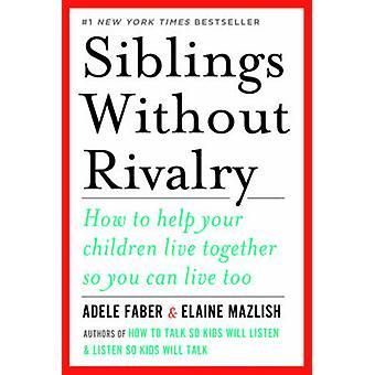 Søskende uden rivalisering - sådan hjælp dine børn bor sammen så