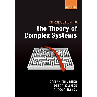 Introduction to the Theory of Complex Systems by Stefan Thurner