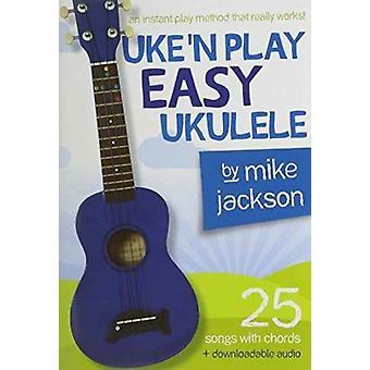 Mike Jackson  Uken Play Easy Ukulele BookAudio Download