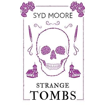 Strange Tombs  An Essex Witch Museum Mystery by Syd Moore