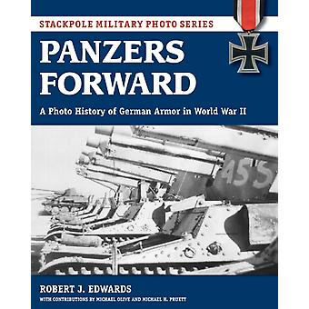 Panzers Forward by Robert Edwards