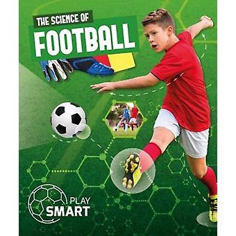 Science of Football by Emilie Dufresne