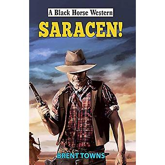 Saracen by Brent Towns
