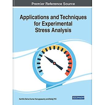 Applications and Techniques for Experimental Stress Analysis by Karuppasamy & Karthik Selva Kumar