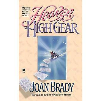Heaven in High Gear by Brady & Joan Laidig