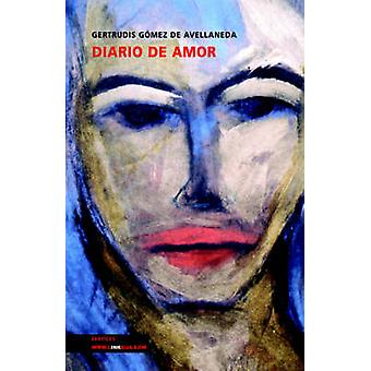 Diario de Amor av Gertrudis Gomez De Avellaneda