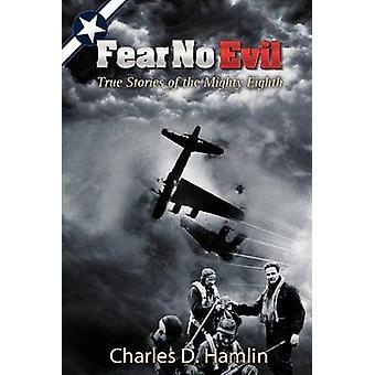 Fear No Evil by Hamlin & Charles D.