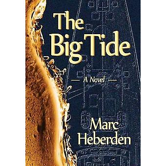 The Big Tide by Heberden & Marc