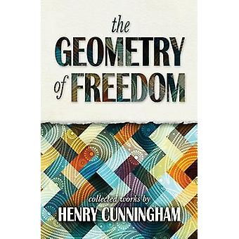 The Geometry of Freedom by Cunningham & Henry