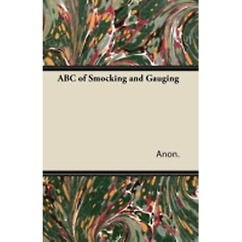ABC of Smocking and Gauging by Anon.
