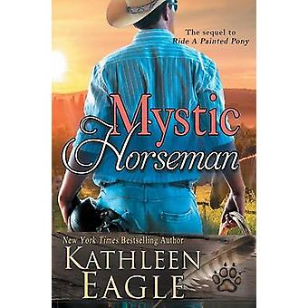 Mystic Horseman by Eagle & Kathleen