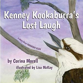 Kenney Kookaburras Lost Laugh a story from Waratah Glen by Morell & Corina