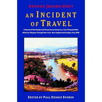 An Incident of Travel by Eddy & Arthur & Jerome