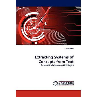 Extracting Systems of Concepts from Text by Gillam & Lee