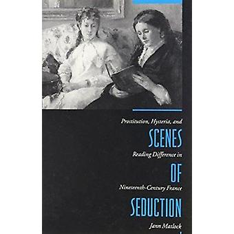 Scenes of Seduction - Prostitution - Hysteria and Reading Difference i