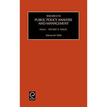Research in Public Policy Analysis and Management by Stuart S. Nagel