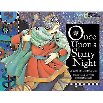 Once Upon a Starry Night - A Book of Constellations by Dr Jacqueline M