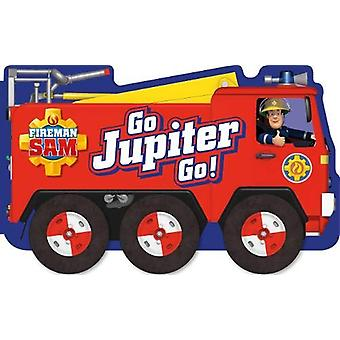 Fireman Sam - Go - Jupiter - Go! (a shaped board book with wheels) by