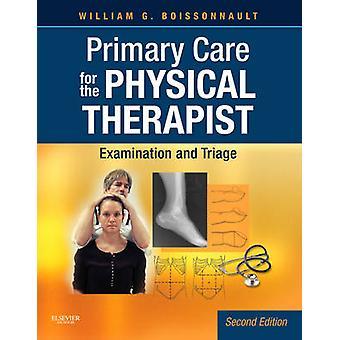 Soins primaires pour le physiothérapeute - Examen et Triage (2ème