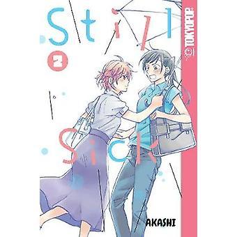 Still Sick - Volume 2 by Akashi - 9781427862358 Book
