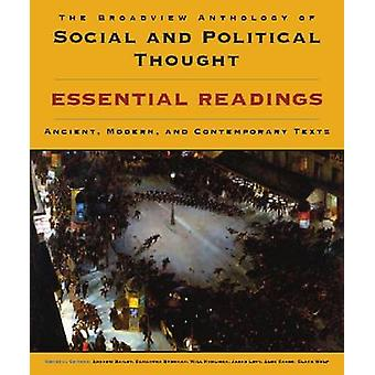 The Broadview Anthology of Social and Political Thought - Essential Re