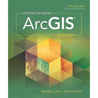 Getting to Know Arcgis Desktop by Michael Law - 9781589485105 Book