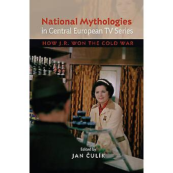 National Mythologies in Central European TV Series - How JR Won the Co