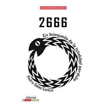 2666 - en busqueda de la totalidad perdida by Pedro P. Salas Camus - 9