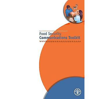Food Security Communications Toolkit by Food and Agriculture Organiza