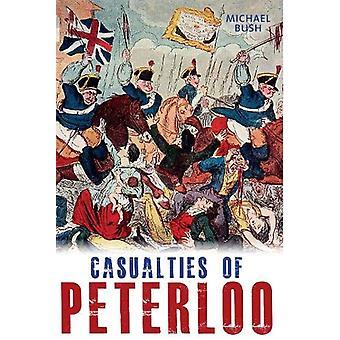 Casualties of Peterloo by Michael Bush - 9781859362365 Book