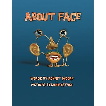 About Face by Robert Moore - 9781921869129 Book