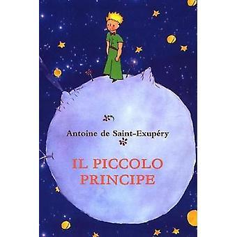 Il Piccolo Principe by Antoine de Saint-Exupery - 9781291718935 Book