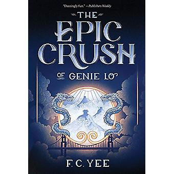 Epic Crush of Genie Lo by F. C. Yee - 9781419732096 Book