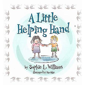 A Little Helping Hand by Sophie Williams - 9781916500167 Book