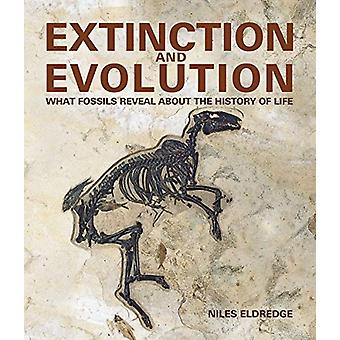 Extinction and Evolution - What Fossils Reveal about the History of Li