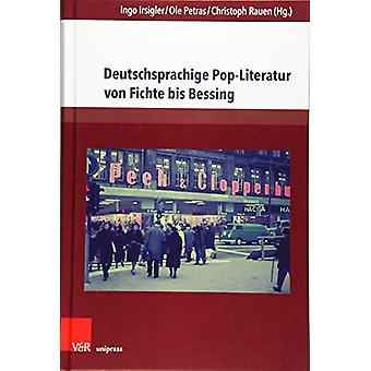 Deutschsprachige Pop-Literatur von Fichte bis Bessing by Ole Petras -