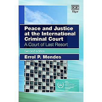 Fred og retfærdighed i den internationale straffedomstol - en Court Las