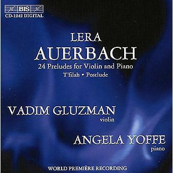 L. Auerbach - Lera Auerbach: 24 preludios para violín y Piano; T'Filah; Importación de USA de postludio [CD]