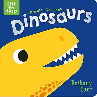 SparkleGoSeek Dinosaurs by Katie Button & Illustrated by Bethany Carr