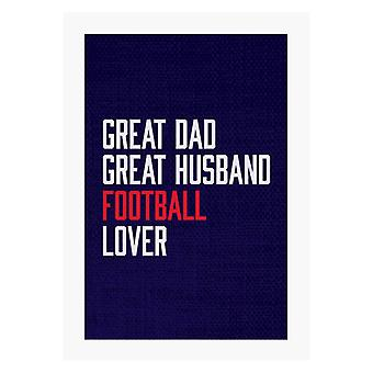 Great Dad Great Husband Football Lover A4 Print