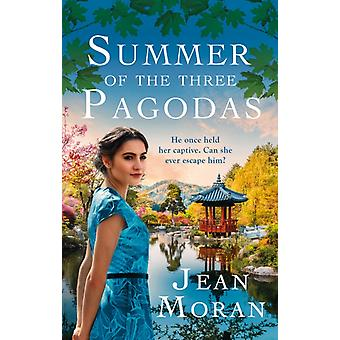 Summer of the Three Pagodas by Moran & Jean