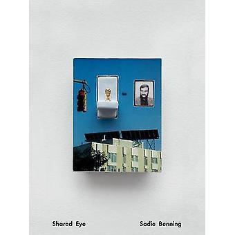 Sadie Benning - Shared Eye