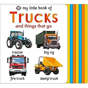 My Little Book of Trucks and Things That Go (My Little Books) [Board book]