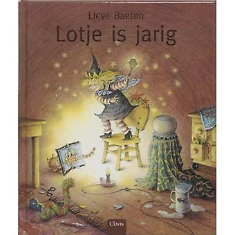 Lotje is Jarig