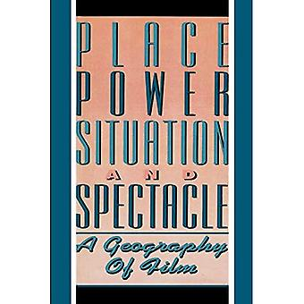 Sted, makt, situasjon og opptog: Geografi av Film