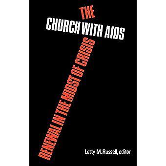Kirkko aidsin kanssa - Uudistaminen kriisin keskellä Letty M. Russ